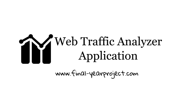 Web Traffic Analyzer Application