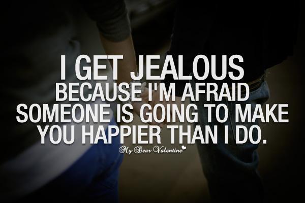 Jealous Status, Latest Short Jealous Quotes