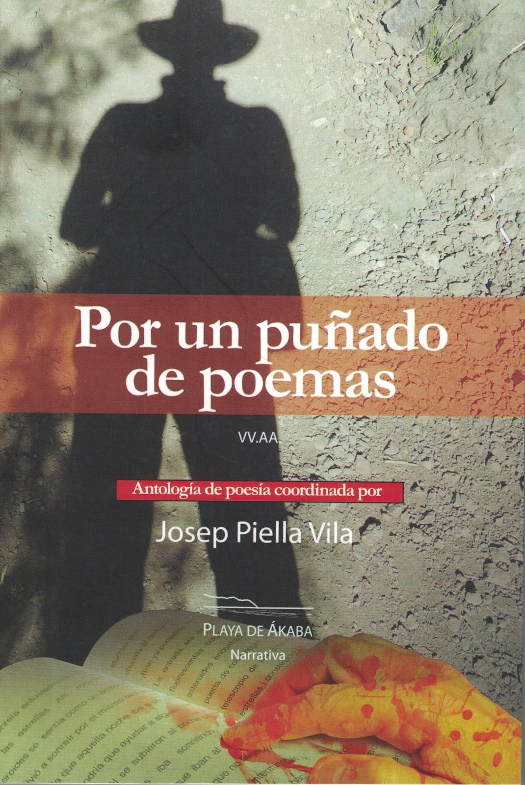 POR UN PUÑADO DE POEMAS Coordina JOSEP PIELLA