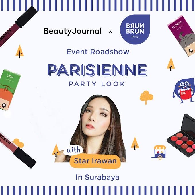 Intip Keseruan Beauty Roadshow Beauty Journal x Brun Brun Paris di SURABAYA