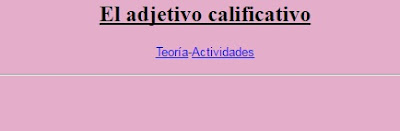 http://roble.pntic.mec.es/~msanto1/lengua/1adjetiv.htm