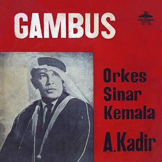 Orkes Gambus A. Kadir Bersama OG Sinar Kemala [4 Album 33 MP3]