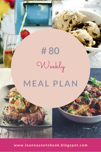 All new delicious weekly meal plan to help you plan out your week - Ioanna's Notebook