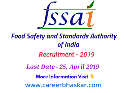 FSSAI Recruitment - 2019 ( 275 Posts ) Apply Online (फूड सेफ्टी एंड स्टैंडर्ड्स ऑथोरिटी ऑफ इंडिया में 275 पदों पर निकली भर्ती।)    fssai recruitment 2019 eligibility  fssai recruitment 2019 syllabus  www.fssai.gov.in recruitment 2019  fssai jobs salary  fssai jobs qualifications  fssai jobs eligibility  www.fssai.gov.in recruitment 2019  fssai recruitment 2019-20