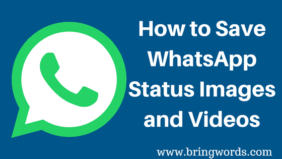 How to Save WhatsApp Status Images and Videos
