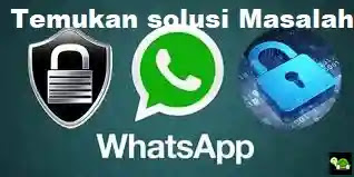 Whatsapp Bermasalah