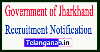 Government of Jharkhand Recruitment Notification 2017