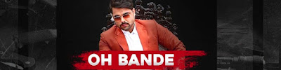 Oh Bande Song Lyrics - Ninja