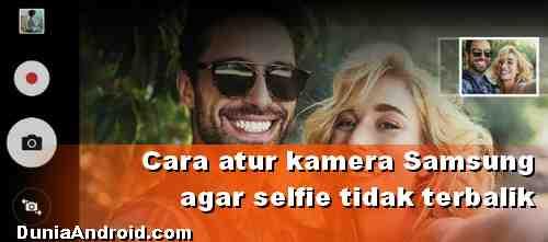 Cara pengaturan Foto Selfie HP Samsung