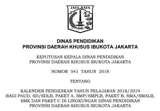 Kalender Pendidikan Provinsi DKI Jakarta Tahun Pelajaran  KALENDER PENDIDIKAN TAHUN PELAJARAN 2018/2019 PROVINSI DKI JAKARTA