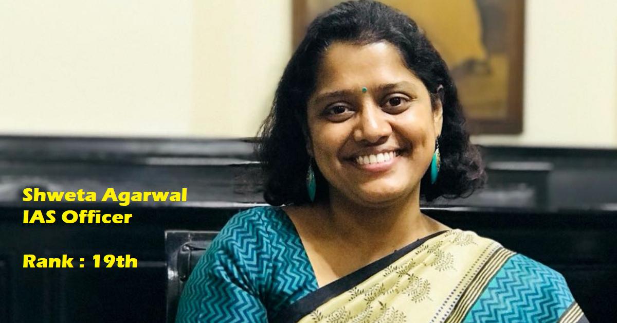 Shweta Agarwal IAS Officer