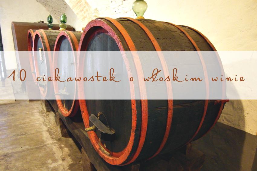 kilka faktów o włoskim winie