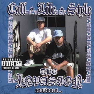 Cali Life Style - The Invasion Continues... (2004)