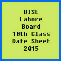 10th Class Date Sheet 2017 BISE Lahore Board