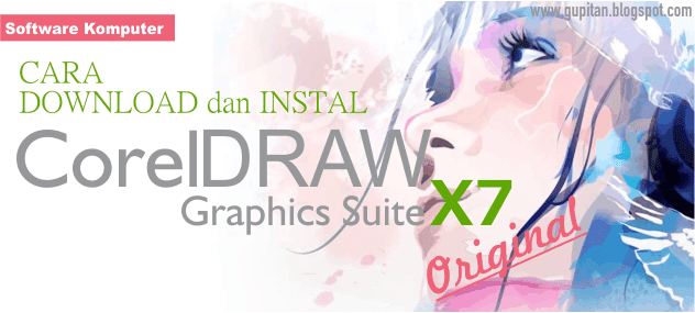Cara Install CorelDRAW Graphics Suite X7 Original
