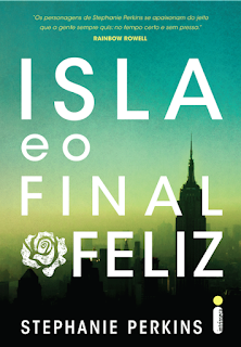 Resenha: Isla e o Final Feliz - Stephanie Perkins