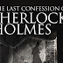 The Last Confession of Sherlock Holmes - A Review