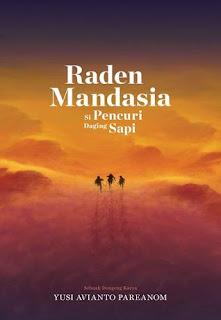 http://ariansyahabo.blogspot.co.id/2016/09/book-review-raden-mandasia-si-pencuri.html