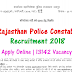 Rajasthan Police Constable Recruitment 2018 | Apply Online | 13142 Vacancy