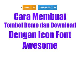Cara Membuat Tombol Demo dan Download Dengan Icon Font Awesome