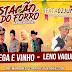 Vem ai grande festa na Estação do Forró em Sítio do Quinto-BA