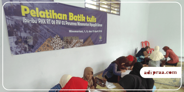 Pelatihan Batik Tulis | adipraa.com