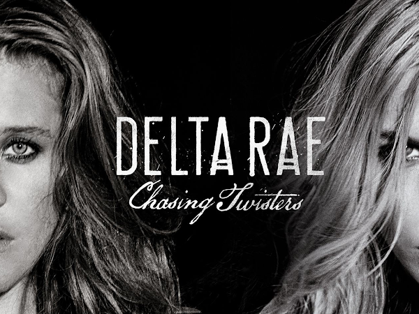 Delta Rae: Chasing Twisters (EP Review)