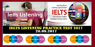 IELTS LISTENING PRACTICE TEST 2017 WITH ANSWERS | 20.09.2017