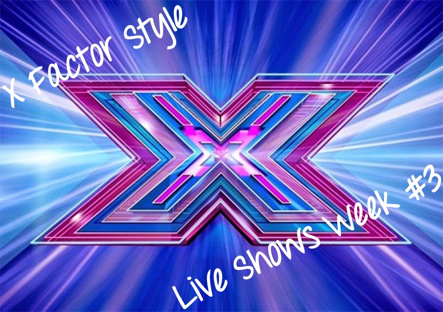 X Factor Style and Fashion - Live Shows Week 3