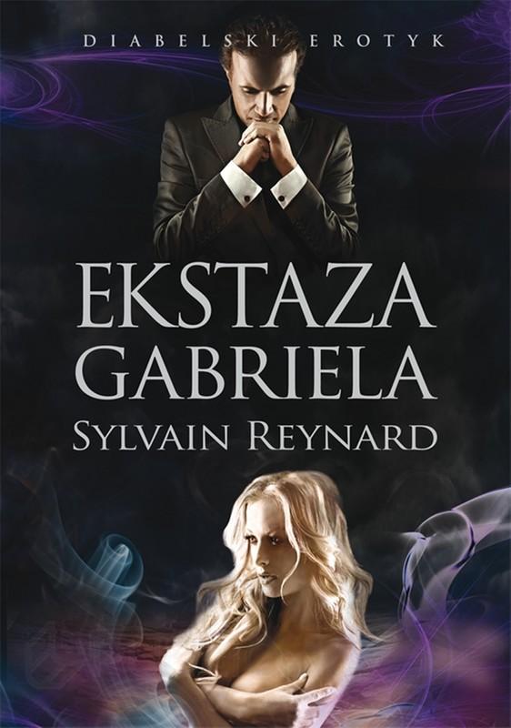 Ekstaza Gabriela - Sylvain Reynard