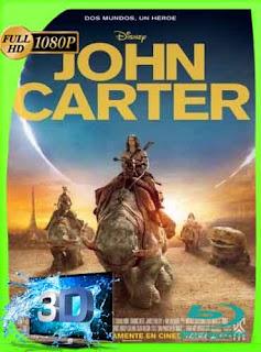 John Carter: Entre Dos Mundos (2012) Latino HD 3D SBS 1080p [GoogleDrive]