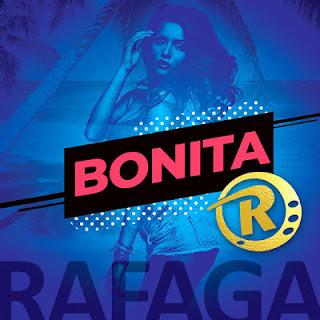 RAFAGA - BONITA 2018