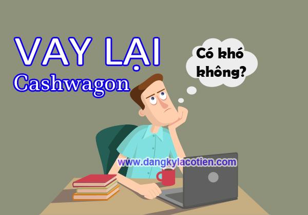 dang-ky-vay-lai-cashwagon-co-kho-khong