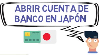 Abrir una cuenta de banco en Japón