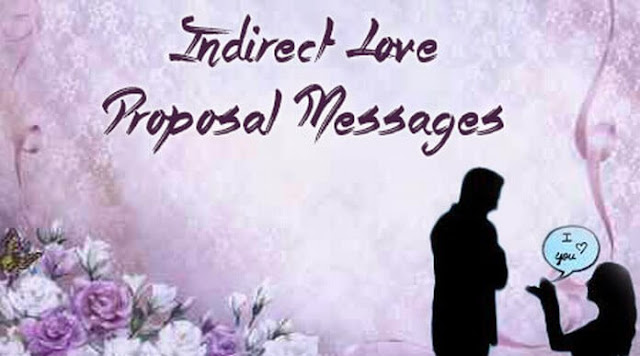 Indirect Love Proposal Messages Images