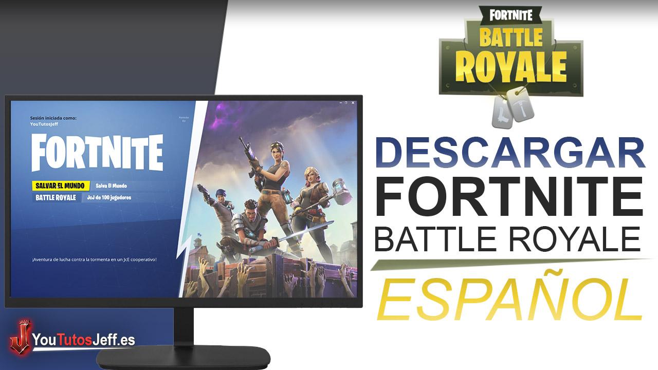 Como Descargar Fortnite Battle Royale Para Pc Gratis Espanol Facil