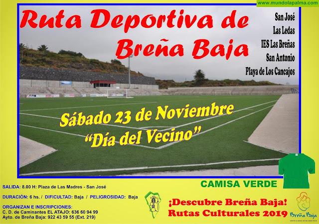 """EL ATAJO: """"Ruta Deportiva de Breña Baja"""""""