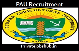 PAU Recruitment