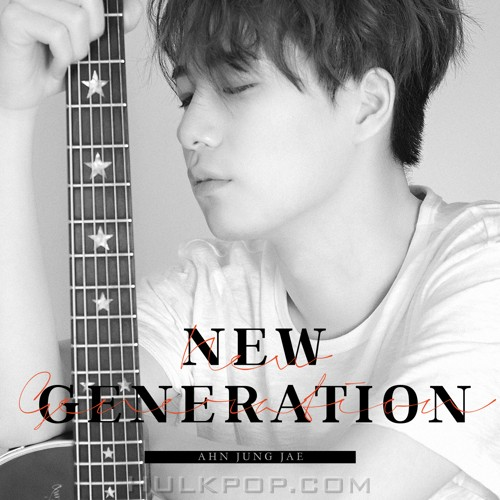 AHN JUNG JAE – NEW GENERATION