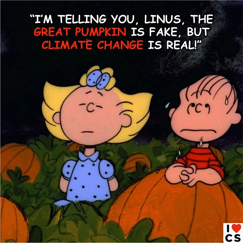 """I'm Telling You Linus, the Great Pumpkin Is Fake, but Climate Change Is Real!"""
