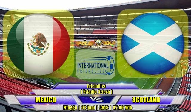 Prediksi Meksiko vs Skotlandia 03 Juni 2018