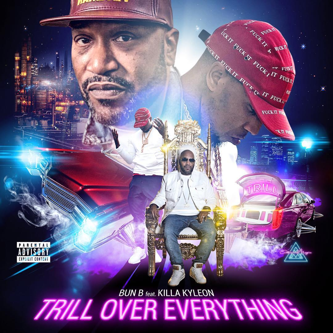 THE HUSTLE SQUAD DJS: Trill Over Everything - Bun B Feat