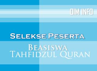 Seleksi Calon Peserta Beasiswa Tahfidzh al-Quran