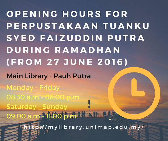 Unimap library opening hours ptsfp during ramadhan main for V bathroom opening hours