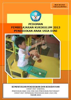 pedoman pembelajaran kurikulum 2013 paud