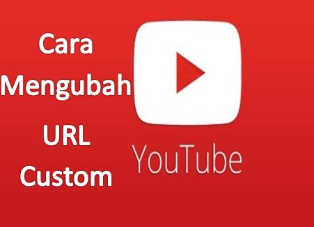 Cara Mendapatkan URL Custom pada Channel Youtube