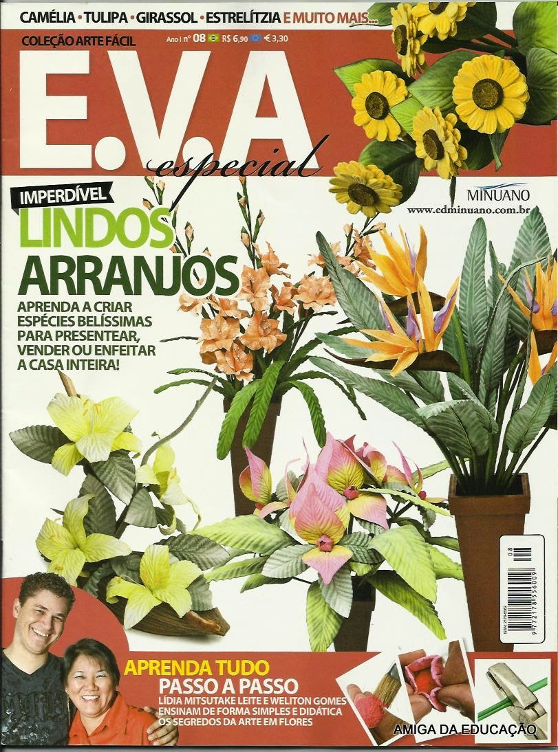 5847c91ea Artesanato com amor...by Lu Guimarães  Revista Arte Fácil EVA n 8 flores
