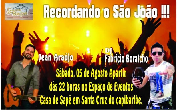 Evento recordando o São João será realizado em 5 de agosto em Santa Cruz