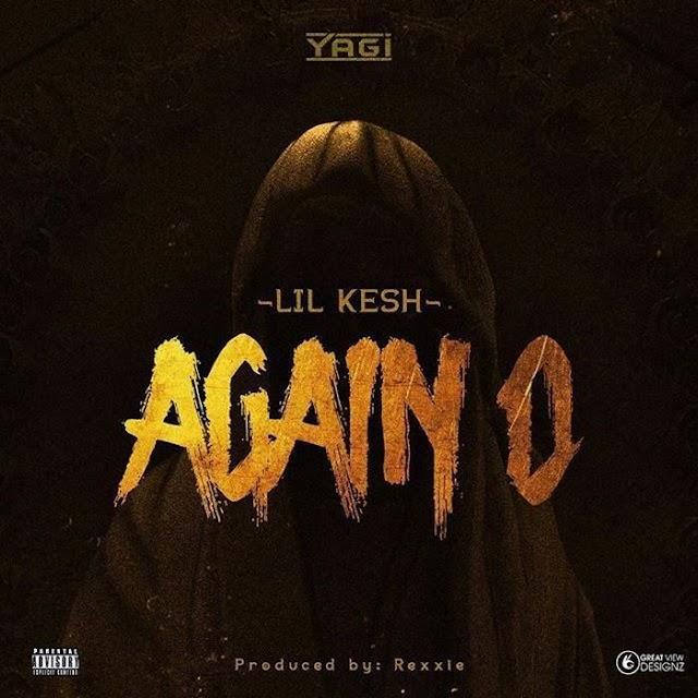 Lil Kesh – Again O MP3.