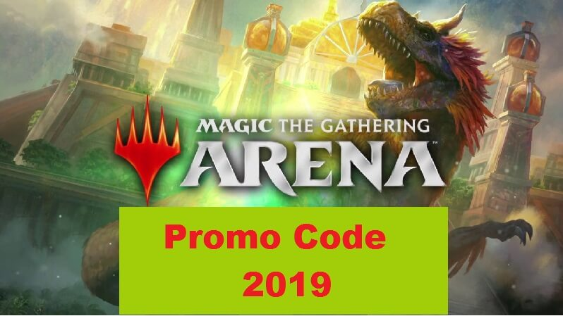 Magic The Gathering-MTG Arena promo codes 2019